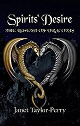Spirits' Desire (The Legend of Draconis Book 2)