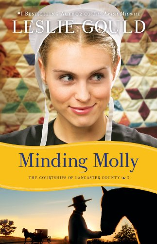 Minding Molly (The Courtships of Lancaster County, Book 3)