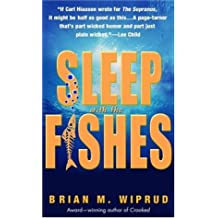 Sleep with the Fishes: A Novel