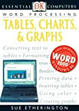 Essential Computers Word Processing Tables Charts And Graphs