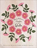 Marie Webster's Garden of Quilts