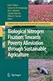 Biological Nitrogen Fixation: Towards Poverty Alleviation Through Sustainable Agriculture, , 1402082517