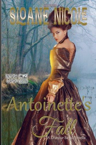 Antoinette's Fall: A L'Amour Bayou Novella (Volume 1) pdf
