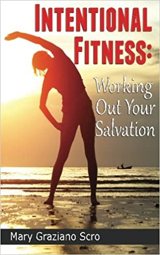 Intentional fitness working out your salvation mary graziano scro intentional fitness working out your salvation mary graziano scro 9781620158487 amazon books thecheapjerseys Image collections
