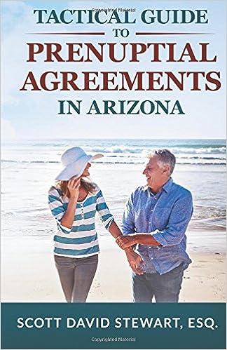 Tactical Guide To Prenuptial Agreements In Arizona Scott David