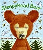 Sleepyhead Bear, Lisa Westberg Peters, 0060596759