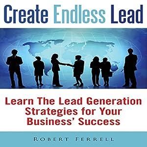 Create Endless Lead Audiobook