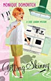 Getting Skinny (A Chef Landry Mystery)