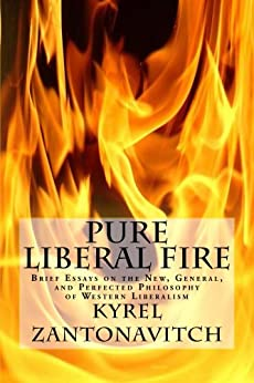 Pure Liberal Fire Brief Essays on the New General and