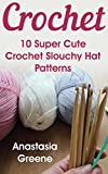 Crochet: 10 Super Cute Crochet Slouchy Hat Patterns