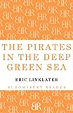 The Pirates in the Deep Green Sea (Bloomsbury Reader)