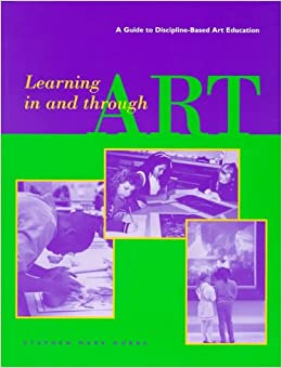 New DBAE Handbook: An Overview of Discipline-Based Art Education (Getty Trust Publications: Getty Education Institute for the)