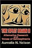 The Split Brain II, Aurealia N. Nelson, 0595256759
