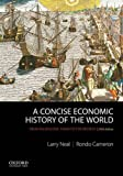 img - for A Concise Economic History of the World: From Paleolithic Times to the Present book / textbook / text book