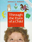 Through the Eyes of a Child, Norton, Donna E., 0023883138