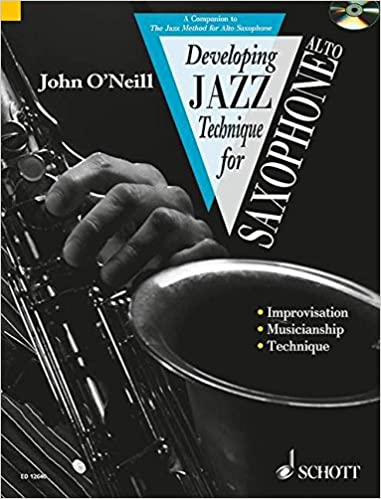 Developing Jazz Technique for Saxophone: E Flat/alto - Improvisation, Style, Special Effects