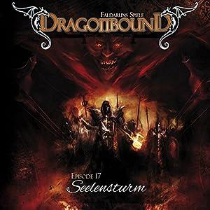 Seelensturm (Dragonbound 17) Hörspiel