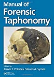 Manual of Forensic Taphonomy, , 1439878412