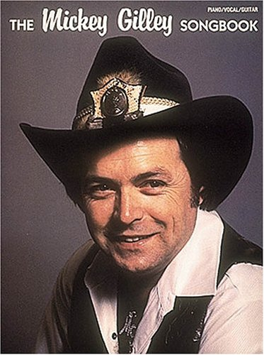 The Mickey Gilley Songbook ()