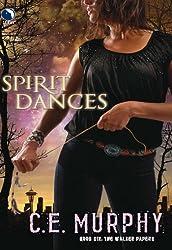 Spirit Dances (Luna) (The Walker Papers - Book 7)