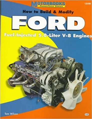 Book How to Build & Modify FORD Fuel-Injected 5.0-Liter V-8 Engines (PowerTech Series) by Tom Wilson (1998-11-01)