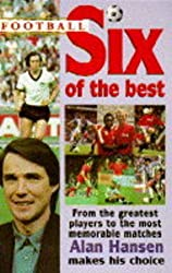 Football: Six of the Best