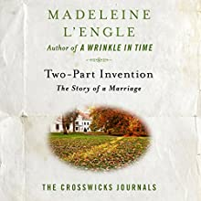 Two-Part Invention: The Story of a Marriage Audiobook by Madeleine L'Engle Narrated by Pamela Almand