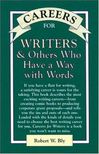Careers for Writers & Others Who Have a Way with Words (VGM Careers for You)