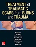 img - for Treatment of Traumatic Scars from Burns and Trauma book / textbook / text book