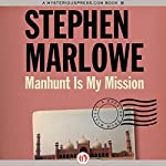 Manhunt Is My Mission: Chester Drum, Book 12 | Stephen Marlowe