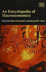 An Encyclopedia of Macroeconomics (Elgar Original Reference)