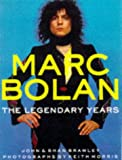 Marc Bolan: The Legendary Years