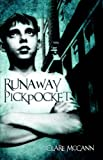 Front cover for the book Runaway Pickpocket by Clare McCann