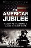 img - for The American Jubilee, A National Nightmare is Closer Thank You Think book / textbook / text book