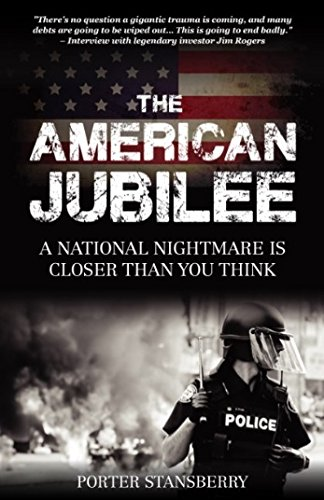 Read Online The American Jubilee, A National Nightmare is Closer Thank You Think pdf