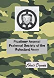 Picatinny Arsenal Fraternal Society of the Reluctant Army
