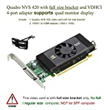 Epic IT Service - Quadro NVS 420 for quad-monitor setup (full bracket, PCI-E x 16, VHDCI to 4 x DVI adapter)