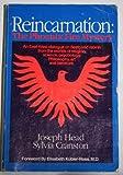 Reincarnation, Joseph Head, Sylvia Cranston, 0913004715