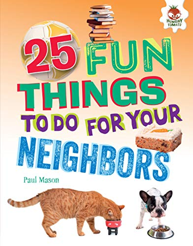 25 Fun Things to Do for Your Neighbors (100 Fun Things to Do to Unplug) -