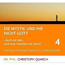 Die Mystik und ihr Nicht-Gott (