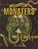 Monsters, John Malam and Vincent Follenn, 1926853458