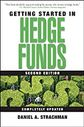 Getting Started in Hedge Funds (Getting Started In.....)