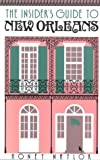 Insider's Guide to New Orleans, Honey Naylor, 1558320636
