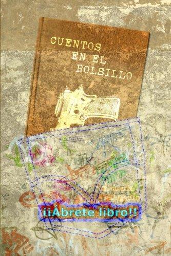 Cuentos en el bolsillo: (primavera 2013) (Spanish Edition)