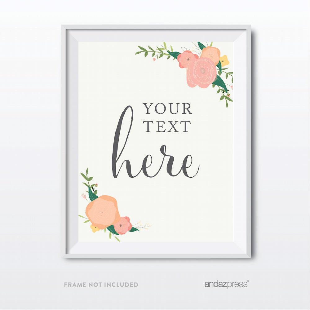 Andaz Press Fully Personalized Wedding Party Signs, Floral Roses Print, 8.5x11-inch Wall Art, Poster, Gift, Your Text Here, 1-Pack, Custom Made Any Text