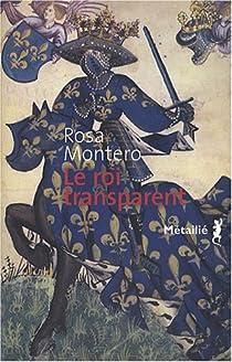 Le roi transparent par Montero