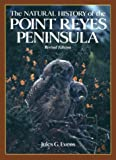The Natural History of the Point Reyes Peninsula, Evens, Jules G., 0911235051