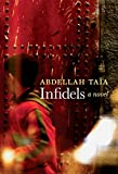 Infidels: A Novel