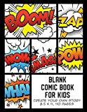Blank Comic Book for Kids: Create Your Own