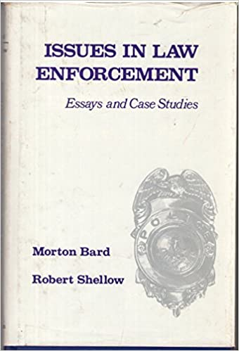 College Essay Papers Issues In Law Enforcement Essays And Case Studies First Edition Edition Health Essays also Essays In English Issues In Law Enforcement Essays And Case Studies Robert Scott  How To Write An Essay In High School